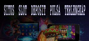 Cara Membayar Deposit Via Pulsa Agen Slot Online